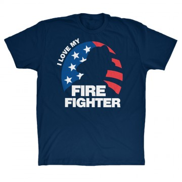 I Love My Fire Fighter